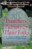 Preachers, Patriots & Plain Folks