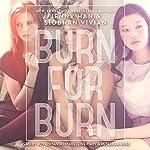 Burn for Burn | Jenny Han,Siobhan Vivian