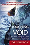 Image of Touching the Void: The True Story of One Man's Miraculous Survival