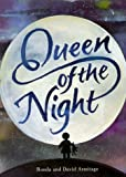 Queen of the Night (Picture Books) (059054330X) by Armitage, David