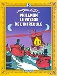 Phil�mon, tome 5 : Le Voyage de l'inc...