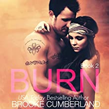 Burn: Spark, Book 2 (       UNABRIDGED) by Brooke Cumberland Narrated by Hollie Jackson