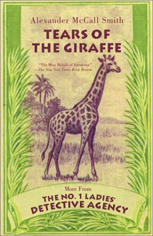 Image for Tears of the Giraffe (No. 1 Ladies Detective Agency (Paperback))