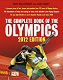 Cover of The Complete Book of the Olympics by David Wallechinsky Jaime Loucky 1845136950
