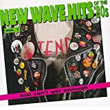 Just Can't Get Enough: New Wave Hits Of The '80s, Vol. 1