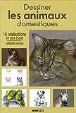 echange, troc L. Guillaume, L Thomas, Sylvie Rainaud, R. Blairy, Collectif - Dessiner les animaux domestiques