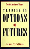 Trading in Options on Futures