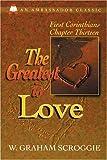 Greatest is Love: First Corinthians Chapter Thirteen