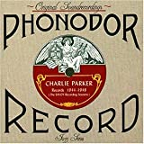 echange, troc Charlie Parker - 1944-1948: The Savoy Recording Sessions