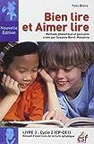 Bien lire et aimer lire : Livre 3, Cycle 2 (CP-CE1) Recueil d'exercices de lecture syllabique