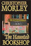 The Haunted Bookshop (1587155656) by Christopher Morley