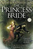 The Princess Bride (Ballantine Reader's Circle) (0345418263) by William Goldman