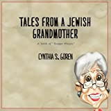 img - for Tales From A Jewish Grandmother: A Book Of
