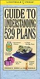 Guide to Understanding 529 Plans (0965093255) by Morris, Virginia B.