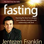 Fasting | Jentezen Franklin