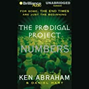 The Prodigal Project: Numbers: The Prodigal Project #3 | Ken Abraham, Daniel Hart