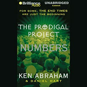 The Prodigal Project: Numbers: The Prodigal Project #3 | [Ken Abraham, Daniel Hart]