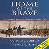 img - for Home of the Brave: Confronting & Conquering Challenging Time book / textbook / text book