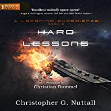 Hard Lessons: A Learning Experience, Book 2 Audiobook by Christopher G. Nuttall Narrated by Christian Rummel