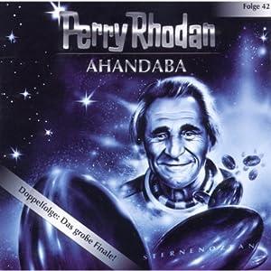 Ahandaba (Perry Rhodan Sternenozean 42) Hörspiel