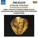 Milhaud: The Oresteia of Aeschylus