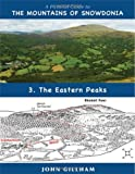 img - for A Pictorial Guide to the Mountains of Snowdonia 3: The Eastern Peaks (Pictorial Guide Volume 3) by John Gillham (2011-03-03) book / textbook / text book