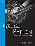 Effective Python: 59 Specific Ways to Write Better Python (Effective Software Development Series)