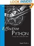 Effective Python: 59 Specific Ways to...
