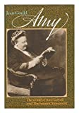 Amy: The world of Amy Lowell and the Imagist movement
