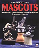 Automotive Accessories Beste Deals - Automotive Mascots: A Collector's Guide to British Marque, Corporate & Accessory Mascots: A Collector's Guide to British Marque, Corporate and Accessory Mascots