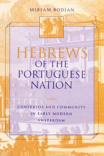 Hebrews of the Portuguese Nation: Conversos and Community...