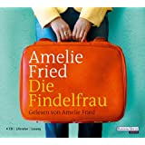 """Die Findelfrau. 4 CDsvon """"Amelie Fried"""""""