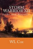 Storm Warrior XII: Pride and Prejudice