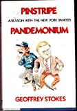 Pinstripe Pandemonium: A Season With the New York Yankees (0060153113) by Stokes, Geoffrey