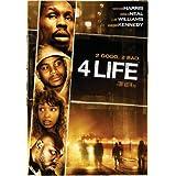 4 Life ~ Wood Harris