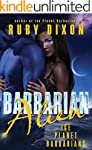 Barbarian Alien: A SciFi Alien Romanc...