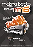 Yamaha MM6 DVD Making Beats on the MM6