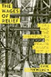 The Wages of Relief: Cities and the U...