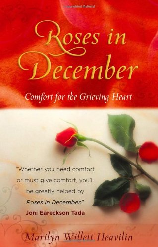 Roses in December: Comfort for the Grieving Heart (Drawing Close To God compare prices)