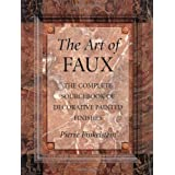 The Art of Faux: The Complete Sourcebook of Decorative Painted Finishes (Crafts Highlights) ~ Pierre Finkelstein