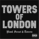 Towers Of London Blood Sweat And Towers