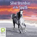 Silver Brumbies of the South Audiobook by Elyne Mitchell Narrated by Caroline Lee