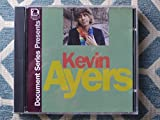Document Series Presents Kevin Ayers by Kevin Ayers