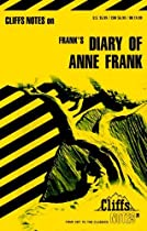 Cliffsnotes On Frank's The Diary Of Anne Frank (cliffsnotes Literature Guides)