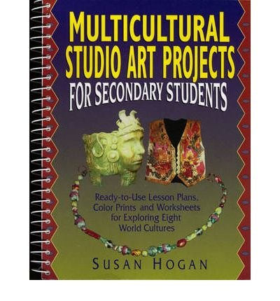 multicultural-studio-art-projects-for-secondary-students-ready-to-use-lesson-plans-color-prints-and-