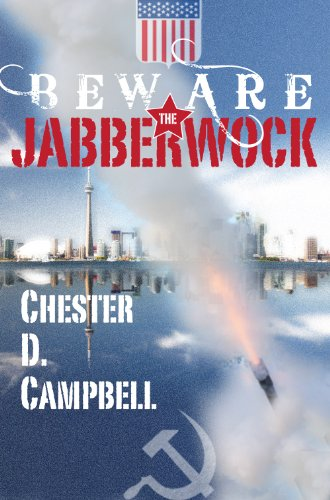 Book: Beware the Jabberwock - Post Cold War Thrillers by Chester D. Campbell