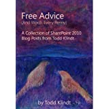 Free Advice (And Worth Every Penny)