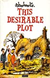 This Desirable Plot — A Dream-House Hunter's Nightmare (0417010109) by Thelwell