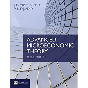 Advanced Microeconomic Theory (3rd Edition): Geoffrey A. Jehle, Philip ...