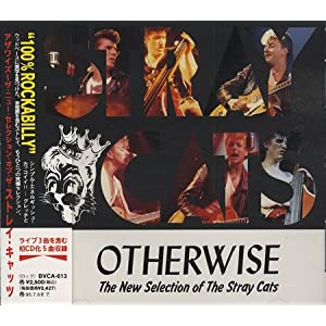 Otherwise 〜 The New Selection of The Stray Cats